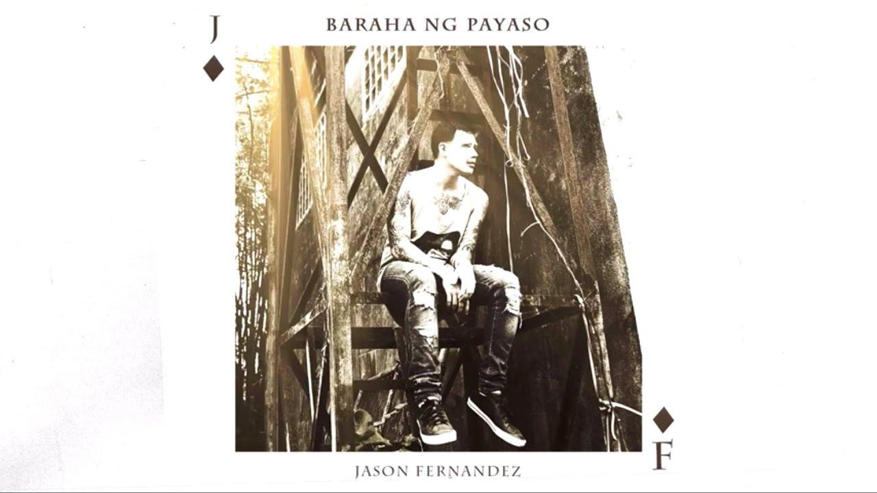 Jason Fernandez - Baraha Ng Payaso (Official Audio)