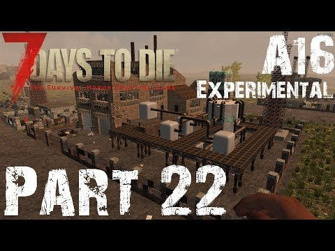 IRON HACK IN OIL FACTORY!!! | 7 Days To Die A16 Experimental | Part 22