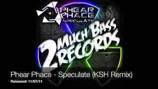 Phear Phace - Speculate EP (Released 11/07/11) [DUBSTEP]