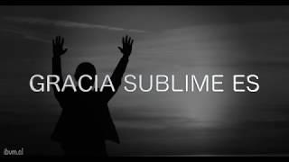 Gracia sublime es - karaoke IBVM