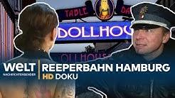 Die Reeperbahn - Deutschlands bekannteste Amüsiermeile | Doku