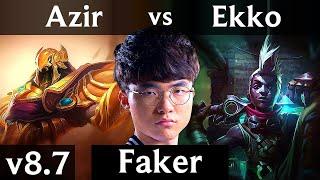 SKT T1 Faker - AZIR vs EKKO (MID) /// Korea Challenger /// Patch 8.7
