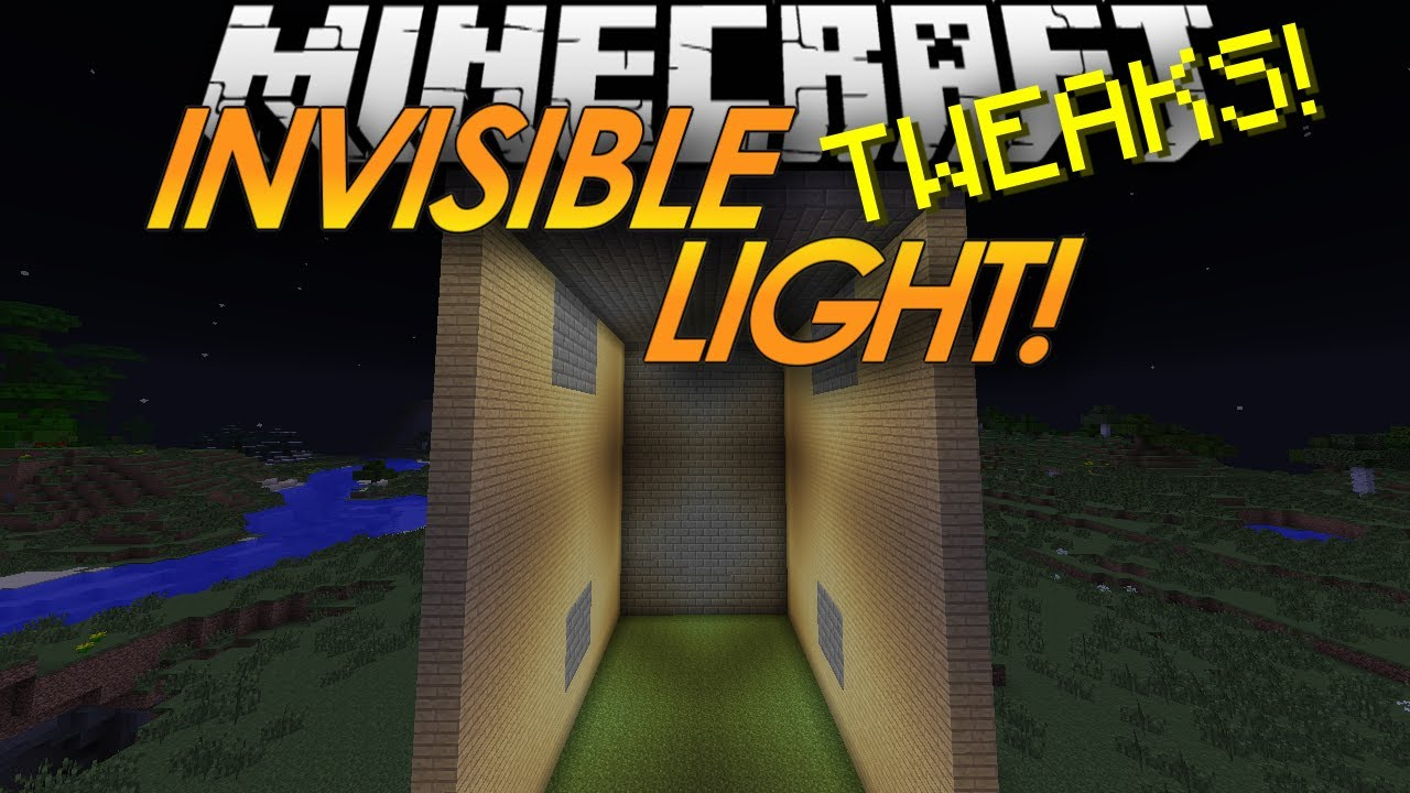 Minecraft Tweaks: INVISIBLE LIGHT SOURCES!   YouTube