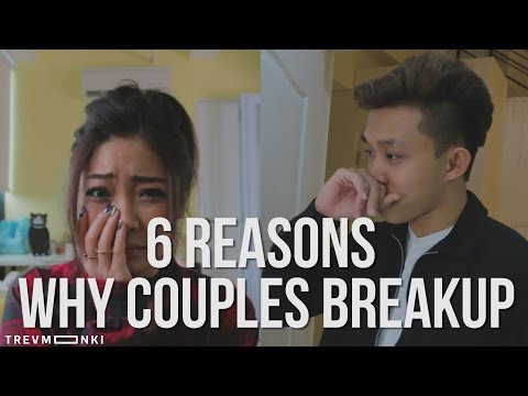6 Reasons Why Couples Break Up
