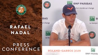 Rafael Nadal - Press Conference after Semi-Finals | Roland-Garros 2019