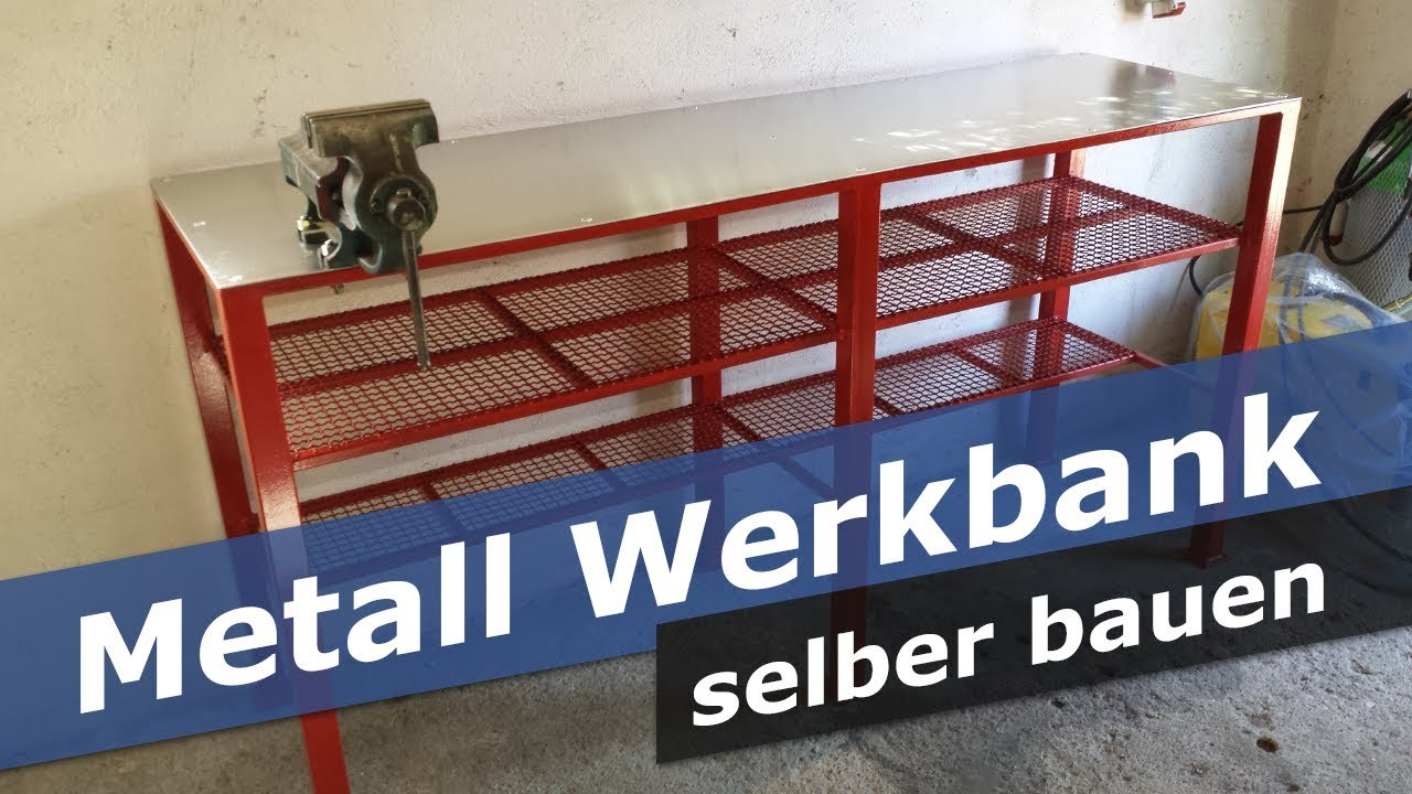 metall werkbank selber bauen diy werkstatt tisch youtube. Black Bedroom Furniture Sets. Home Design Ideas