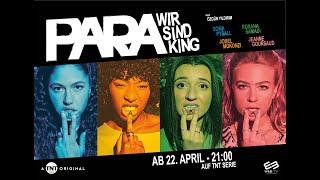 Para – Wir sind King, Trailer