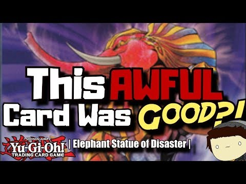 Yu-Gi-Oh! This AWFUL Card Was GOOD?! | Elephant Statue of Disaster