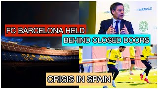 Fc barcelona to officially play behind closed doors | crisis in spain suarez injury barca media