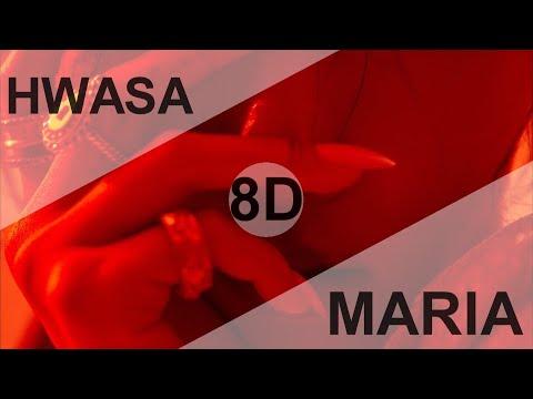 HWA SA (화사) - MARIA ( 마리아) [8D USE HEADPHONE] 🎧 indir