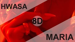 HWA SA (화사) - MARIA ( 마리아) [8D USE HEADPHONE] 🎧