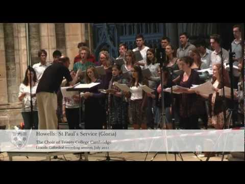 Trinity College Choir - Howells Recording 2011 - St Paul's Service