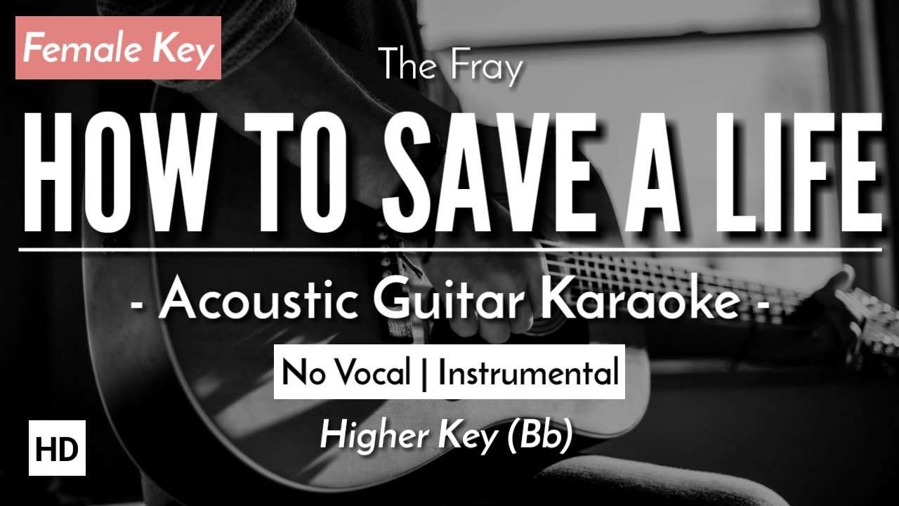 Karaoke How To Save A Life The Fray Acoustic Guitar Lyric Youtube
