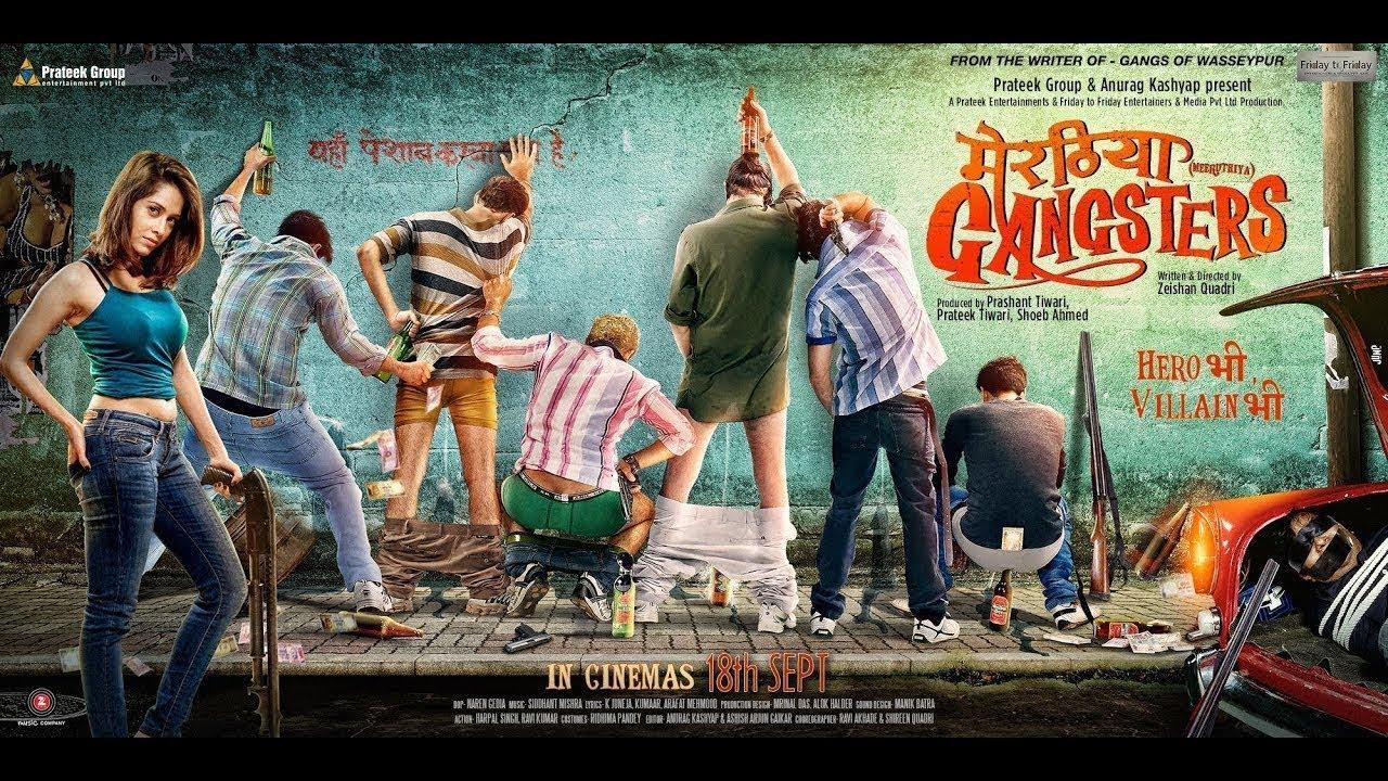 Meeruthiya Gangsters Hindi Movie Full Hd 2017  Gangs Of -7558