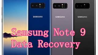 How to recover Deleted/Lost Data Contacts from Samsung Note 9?