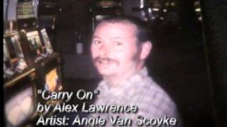 Carry On songwriter Alex Lawrence.wmv Thumbnail
