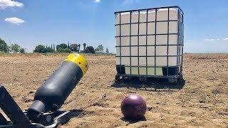 Bowling Ball Cannon vs 300 gallon Water tank