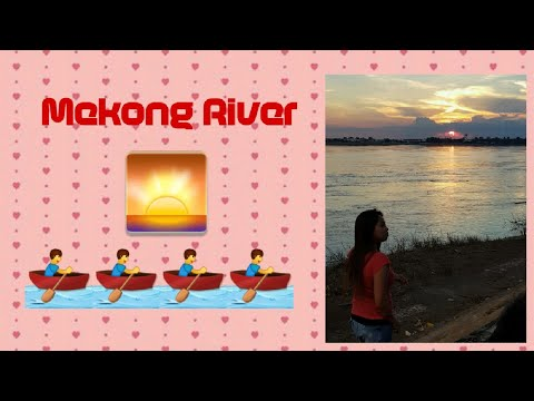 Tambay sa Mekong River|Gala sa vientiane|kathleen linsangan