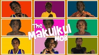 The Makulkul Mob - Wadeye OLSH