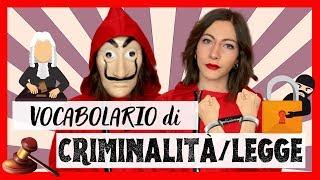 CRIMINE e LEGGE in ITALIANO: Conosci il Vocabolario e le Espressioni per Parlarne? Non credo!👩🏼⚖️