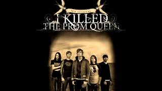 I Killed The Prom Queen - Slain Upon My Faithful Sword (8 bit)