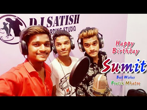 Sumit Mhatre (Gotya) | Birthday Song | Pratik Mhatre ~ Dosti Group | YJ ART'S | Happy Birthday Sumit