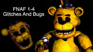 - Five Nights At Freddy s 1 4 Glitches and bugs