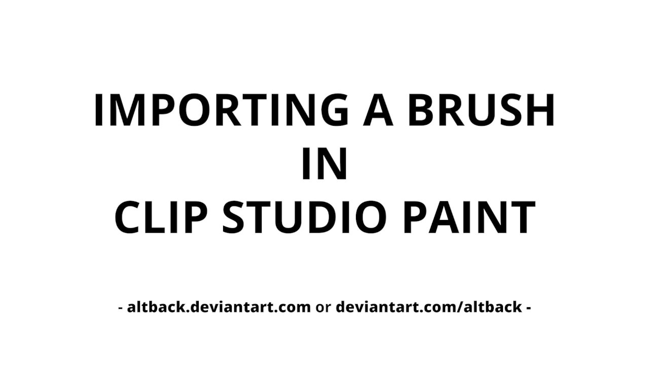 Importing A Brush In Clip Studio Paint