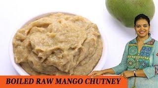 Boiled Raw Mango Chutney - Mrs Vahchef
