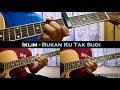 Iklim - Bukan Ku Tak Sudi (Instrumental/Full Acoustic/Guitar Cover)