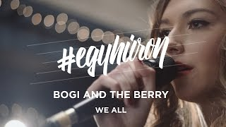 Bogi & The Berry: We All #egyhúron a VIVA-n