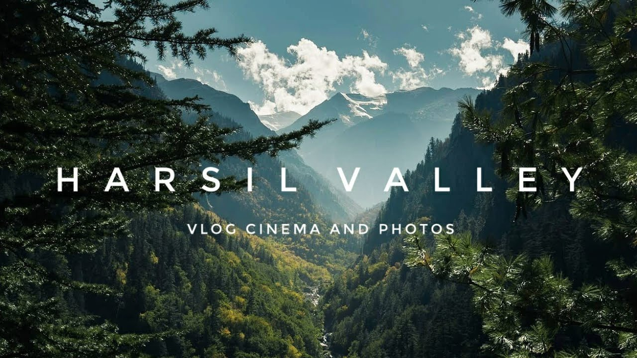 Download Harsil valley - wanderers crib | The Himalayan paradise . sony a7iii in 2019