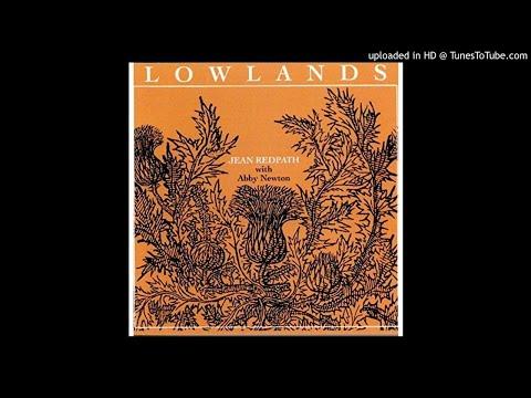 Jean Redpath - Lowlands - 12. Lowlands