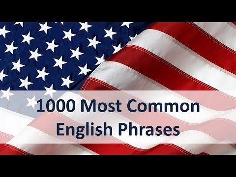 1000 Most Common English Phrases