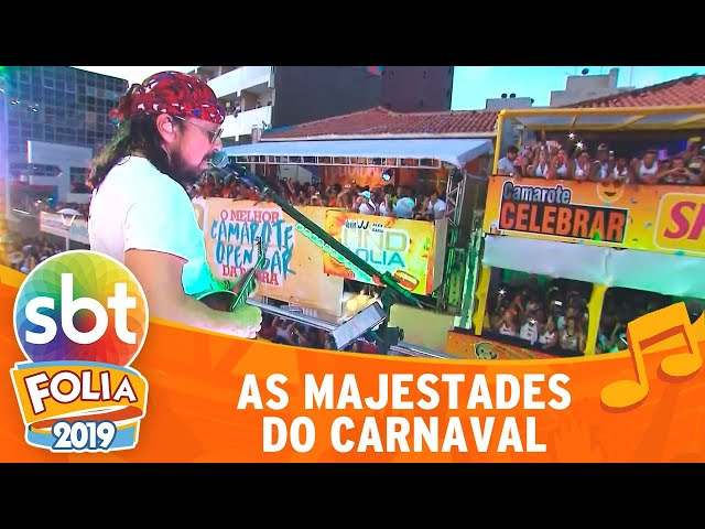 As majestades do Carnaval | SBT Folia 2019