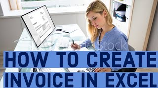 How to Create Invoice in Excel