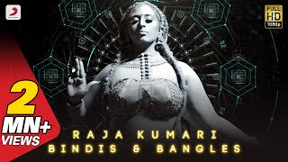 Raja Kumari - Bindis and Bangles (Official Music Video)