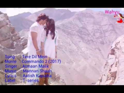 Tere Dil Mein [English]. Commando 2 | Armaan Malik | Vidyut Jammwal,Adah Sharma,Esha Gupta |T-series