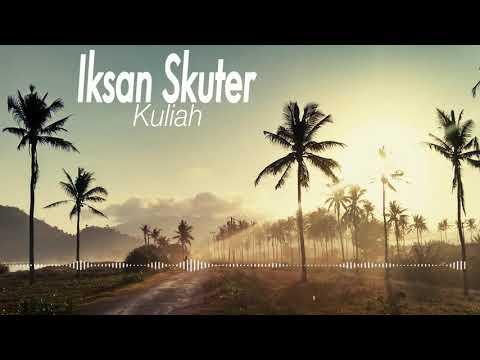 Iksan Skuter - Kuliah