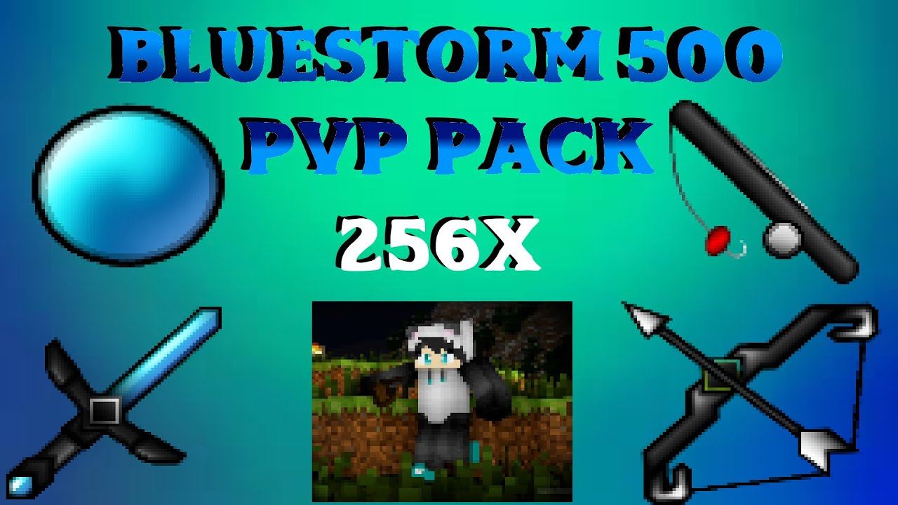 Bluestorm 500 Subscriber MCPE PVP Pack! [256x] MINECRAFT Resource Pack