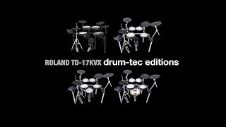 Roland TD-17 KVX electronic drums drum-tec edition upgrades overview