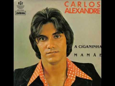 Vídeo Carlos Alexandre - A Ciganinha - Carlos Alexandre.flv