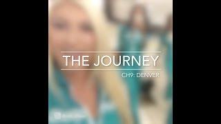 The Journey - Ch. 9: Denver