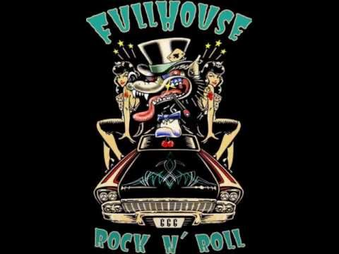 FULL HOUSE-Hail, Hail Rock 'N' Roll