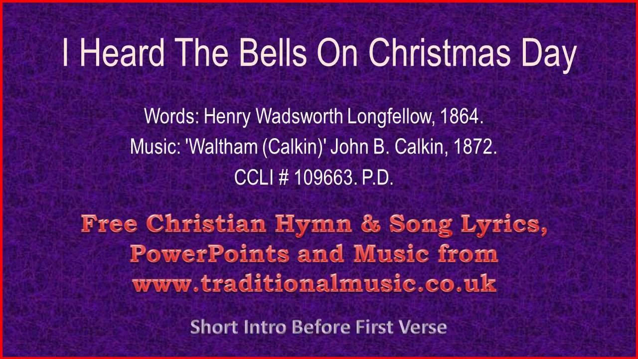 i heard the bells on christmas dayv2 christmas carols lyrics music - I Heard The Bells On Christmas Day Lyrics