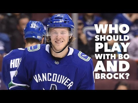 Vancouver Canucks: who should play with Bo and Brock?