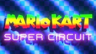 Mario Kart: Super Circuit - Mike Matei Review