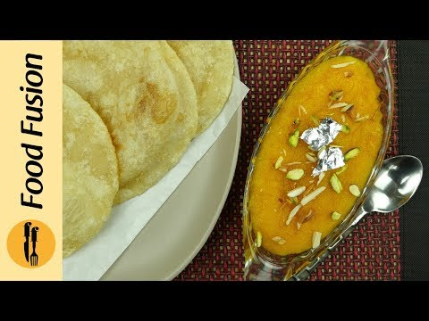 Halwa & Puri Recipe (Sooji ka Halwa & Puri) By Food Fusion