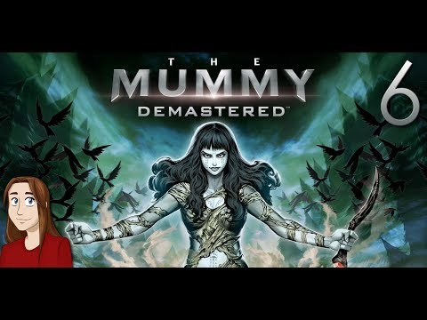 The Mummy Demastered - Let's Play - Episode 6 [Mercury and Flame]