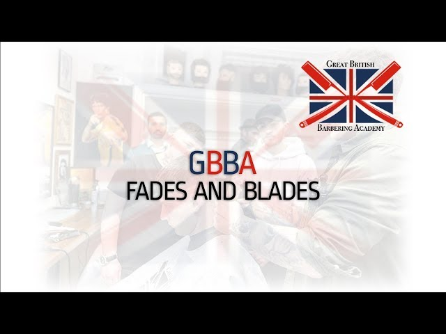 GBBA Fades and Blades